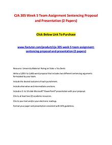 CJA 305 Week 5 Team Assignment Sentencing Proposal and Presentation (