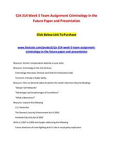 CJA 314 Week 5 Team Assignment Criminology in the Future Paper and Pr
