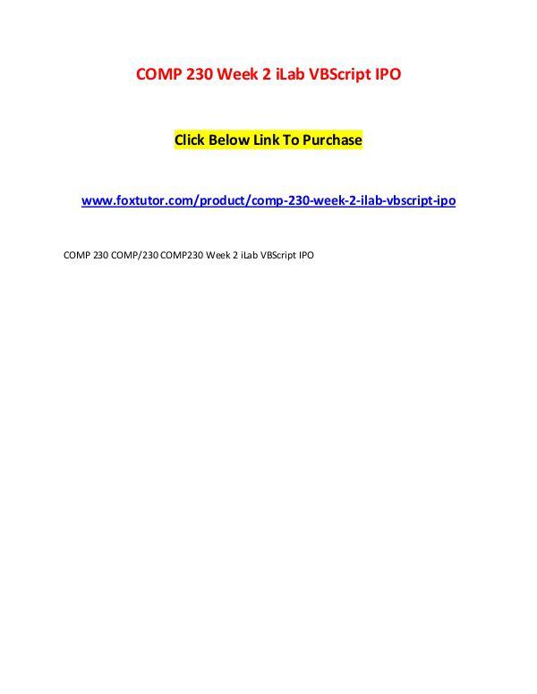 COMP 230 Week 2 iLab VBScript IPO COMP 230 Week 2 iLab VBScript IPO