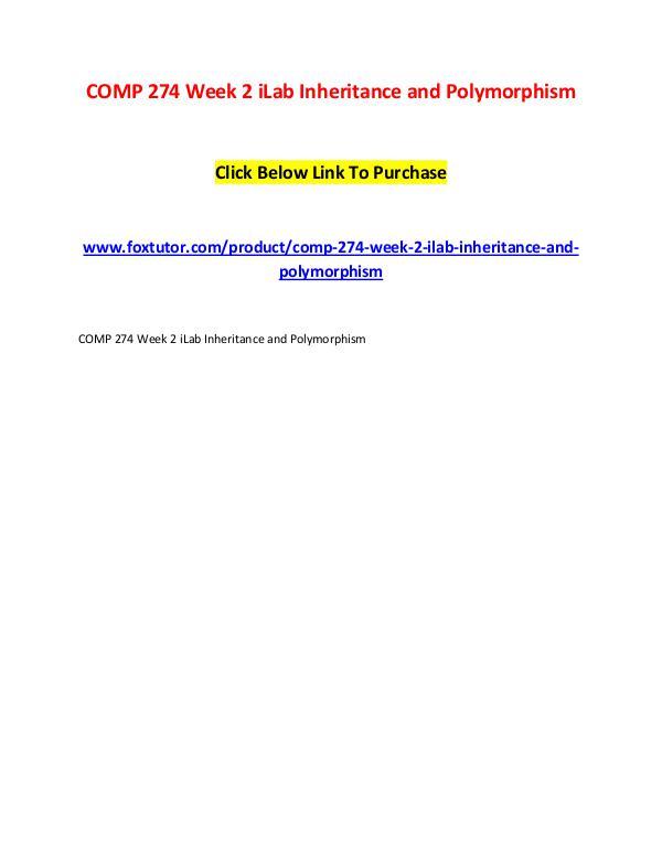 COMP 274 Week 2 iLab Inheritance and Polymorphism COMP 274 Week 2 iLab Inheritance and Polymorphism
