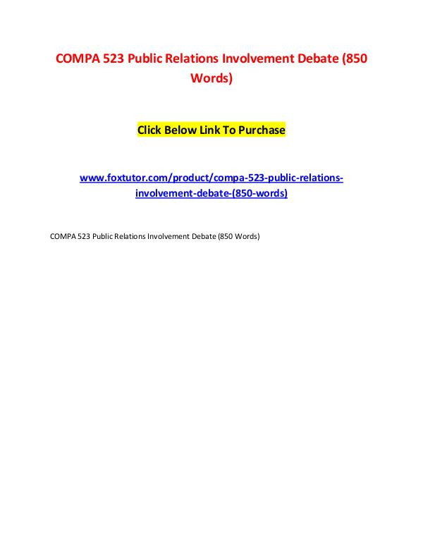 COMPA 523 Public Relations Involvement Debate (850 Words) COMPA 523 Public Relations Involvement Debate (850