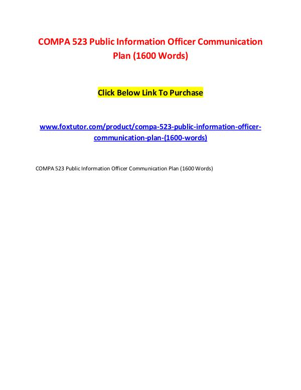 COMPA 523 Public Information Officer Communication Plan (1600 Words) COMPA 523 Public Information Officer Communication