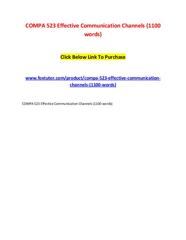 COMPA 523 Effective Communication Channels (1100 words) COMPA 523 Effective Communication Channels (1100 w