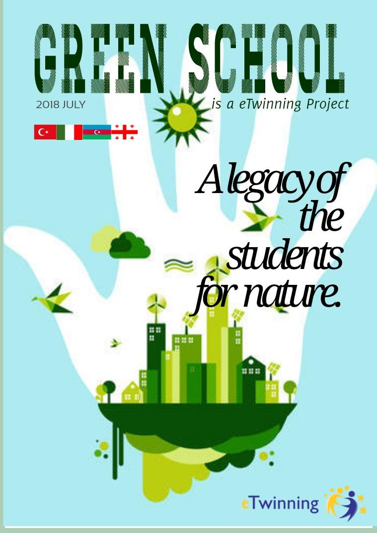 GREEN SCHOOL E-MAGAZINE Green School Project
