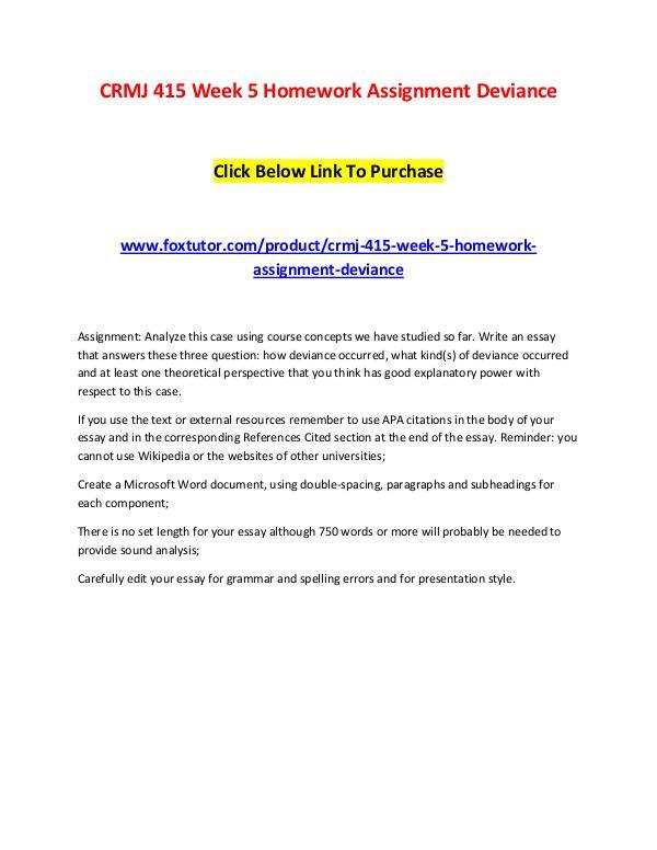 CRMJ 415 Week 5 Homework Assignment Deviance CRMJ 415 Week 5 Homework Assignment Deviance