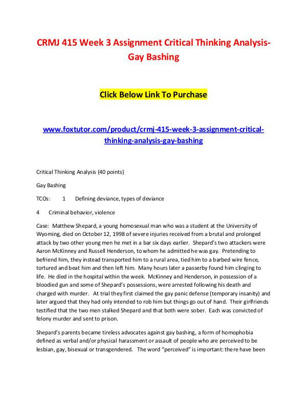 CRMJ 415 Week 3 Assignment Critical Thinking Analysis-Gay Bashing CRMJ 415 Week 3 Assignment Critical Thinking Analy