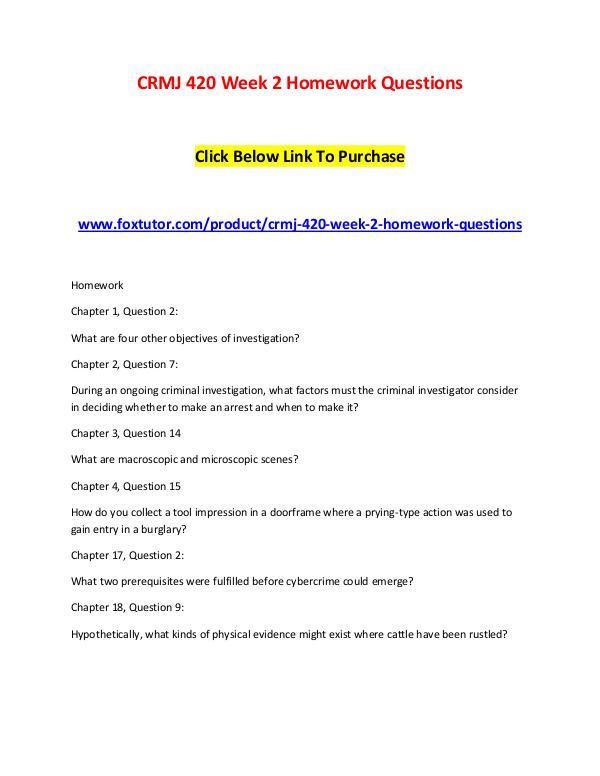 CRMJ 420 Week 2 Homework Questions CRMJ 420 Week 2 Homework Questions