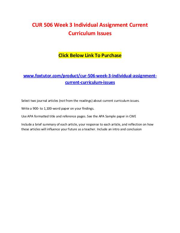 CUR 506 Week 3 Individual Assignment Current Curriculum Issues CUR 506 Week 3 Individual Assignment Current Curri