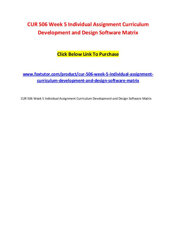 CUR 506 Week 5 Individual Assignment Curriculum Development and Desig CUR 506 Week 5 Individual Assignment Curriculum De