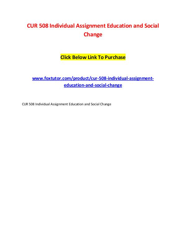 CUR 508 Individual Assignment Education and Social Change CUR 508 Individual Assignment Education and Social