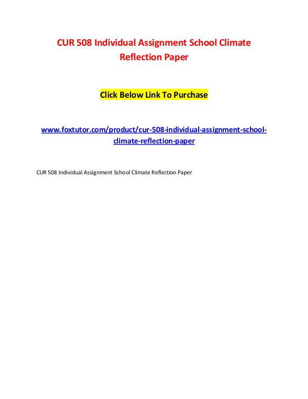 CUR 508 Individual Assignment School Climate Reflection Paper CUR 508 Individual Assignment School Climate Refle