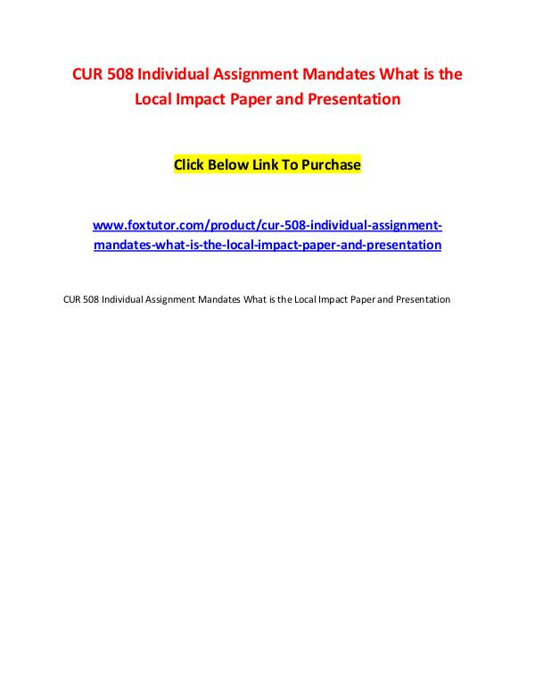 CUR 508 Individual Assignment Mandates What is the Local Impact Paper CUR 508 Individual Assignment Mandates What is the