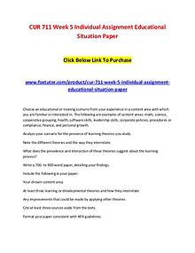 CUR 711 Week 5 Individual Assignment Educational Situation Paper