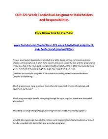 CUR 721 Week 6 Individual Assignment Stakeholders and Responsibilitie