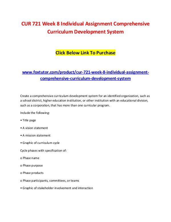 CUR 721 Week 8 Individual Assignment Comprehensive Curriculum Develop CUR 721 Week 8 Individual Assignment Comprehensive