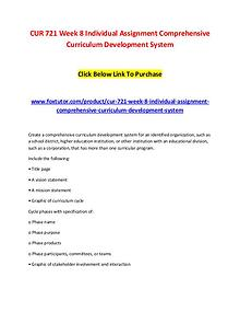 CUR 721 Week 8 Individual Assignment Comprehensive Curriculum Develop