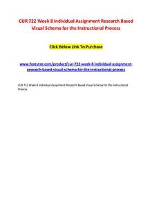 CUR 722 Week 8 Individual Assignment Research Based Visual Schema for