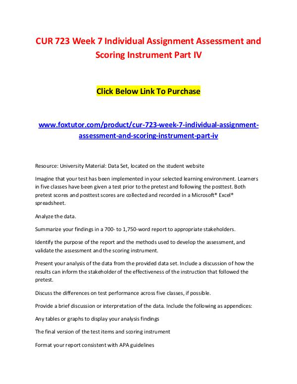 CUR 723 Week 7 Individual Assignment Assessment and Scoring Instrumen CUR 723 Week 7 Individual Assignment Assessment an