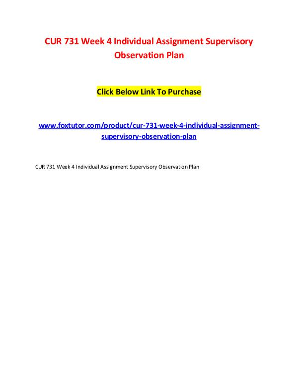 CUR 731 Week 4 Individual Assignment Supervisory Observation Plan CUR 731 Week 4 Individual Assignment Supervisory O
