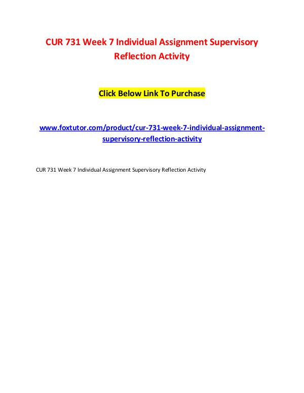 CUR 731 Week 7 Individual Assignment Supervisory Reflection Activity CUR 731 Week 7 Individual Assignment Supervisory R