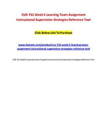 CUR 731 Week 5 Learning Team Assignment Instructional Supervision Str