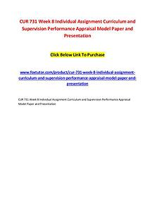 CUR 731 Week 8 Individual Assignment Curriculum and Supervision Perfo