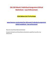 CJA 324 Week 2 Individual Assignment Ethical Worksheet – Law Enforcem