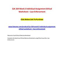 CJA 324 Week 2 Individual Assignment Ethical Worksheet – Law Enforcem