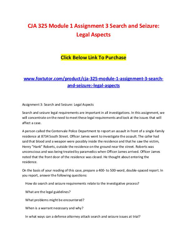 CJA 325 Module 1 Assignment 3 Search and Seizure Legal Aspects CJA 325 Module 1 Assignment 3 Search and Seizure L