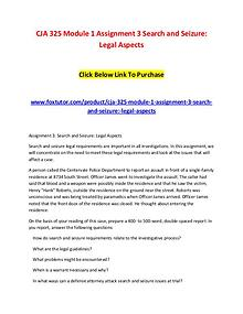 CJA 325 Module 1 Assignment 3 Search and Seizure Legal Aspects