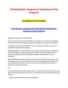 CJA 325 Module 4 Assignment 2 Comparison of Two Burglaries