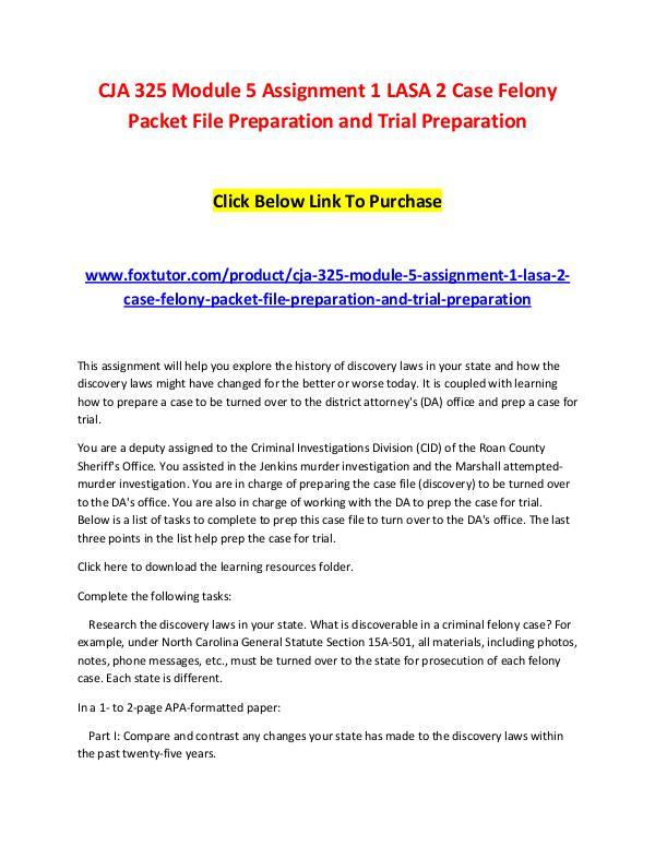 CJA 325 Module 5 Assignment 1 LASA 2 Case Felony Packet File Preparat CJA 325 Module 5 Assignment 1 LASA 2 Case Felony P