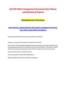 CJA 335 Week 3 Assignment Concentric Zone Theory and Statistics (2 Pa