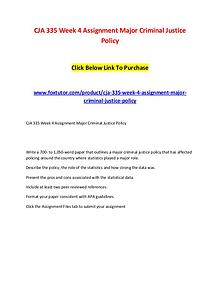 CJA 335 Week 4 Assignment Major Criminal Justice Policy