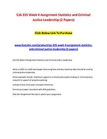 CJA 335 Week 4 Assignment Statistics and Criminal Justice Leadership