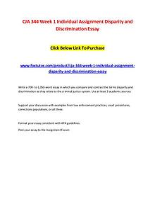 CJA 344 Week 1 Individual Assignment Disparity and Discrimination Ess