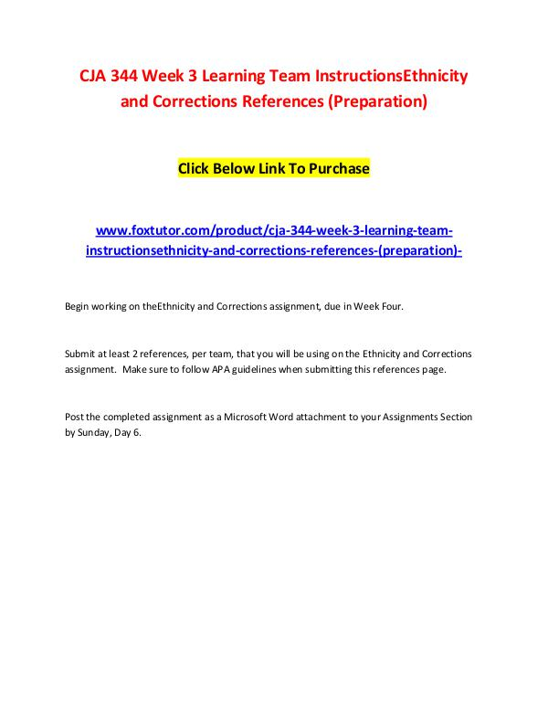 CJA 344 Week 3 Learning Team InstructionsEthnicity and Corrections Re CJA 344 Week 3 Learning Team InstructionsEthnicity