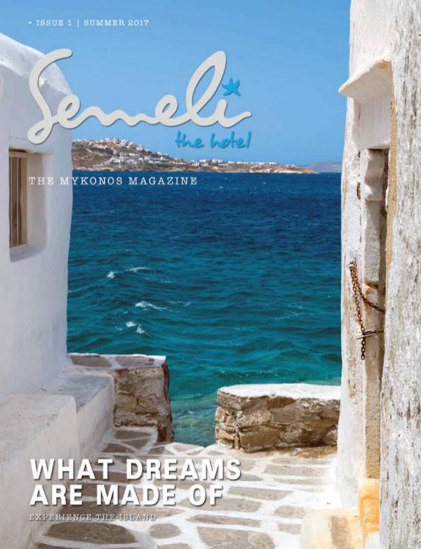 The Semeli Hotel Magazine - www.semelihotel.gr Semeli The Hotel - Magazine