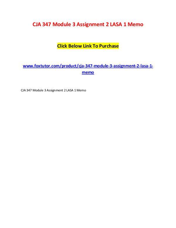 CJA 347 Module 3 Assignment 2 LASA 1 Memo CJA 347 Module 3 Assignment 2 LASA 1 Memo