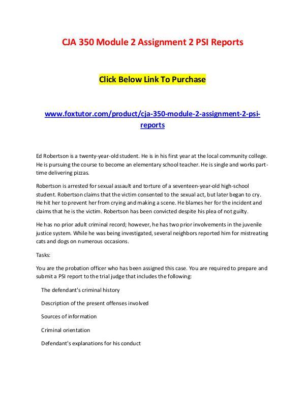 CJA 350 Module 2 Assignment 2 PSI Reports CJA 350 Module 2 Assignment 2 PSI Reports