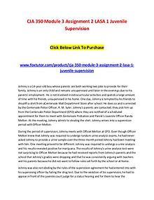 CJA 350 Module 3 Assignment 2 LASA 1 Juvenile Supervision
