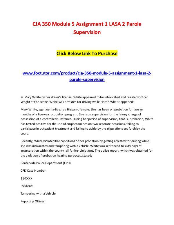 CJA 350 Module 5 Assignment 1 LASA 2 Parole Supervision CJA 350 Module 5 Assignment 1 LASA 2 Parole Superv