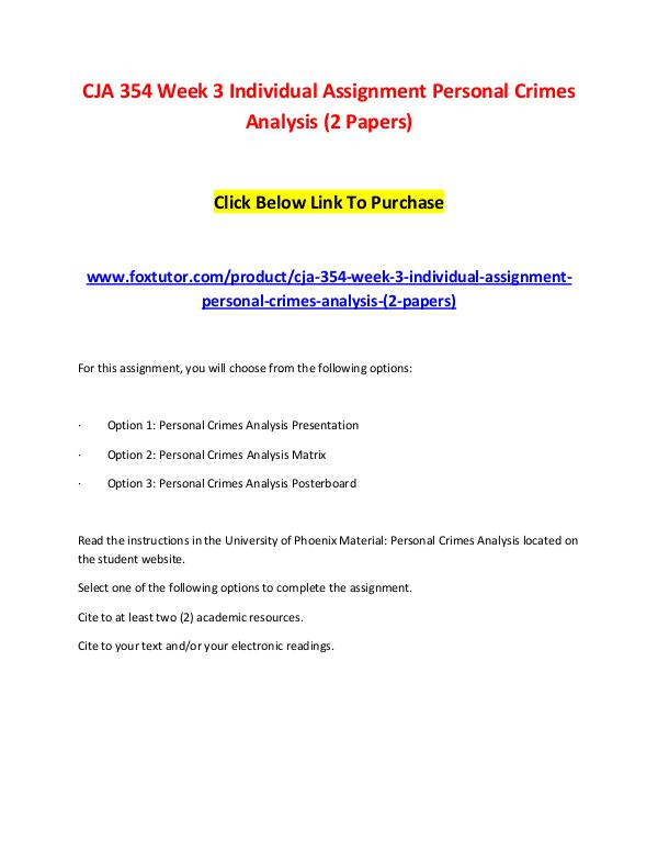 CJA 354 Week 3 Individual Assignment Personal Crimes Analysis (2 Pape CJA 354 Week 3 Individual Assignment Personal Crim
