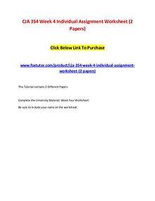 CJA 354 Week 4 Individual Assignment Worksheet (2 Papers)