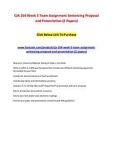 CJA 354 Week 5 Team Assignment Sentencing Proposal and Presentation (