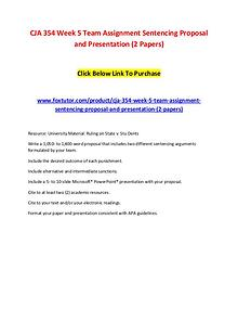 CJA 354 Week 5 Team Assignment Sentencing Proposal and Presentation (