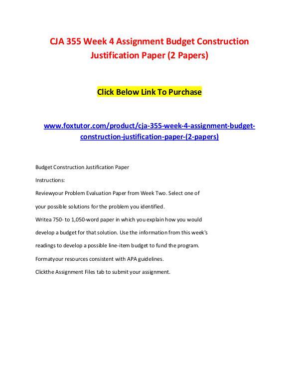 CJA 355 Week 4 Assignment Budget Construction Justification Paper (2 CJA 355 Week 4 Assignment Budget Construction Just