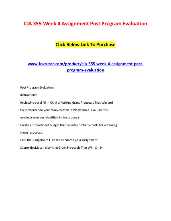 CJA 355 Week 4 Assignment Post Program Evaluation CJA 355 Week 4 Assignment Post Program Evaluation