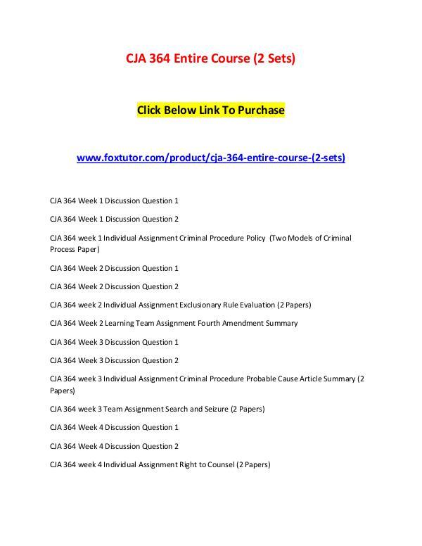 CJA 364 Entire Course (2 Sets) CJA 364 Entire Course (2 Sets)