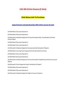 CJA 364 Entire Course (2 Sets)